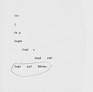Jagd auf Bären  10 x 10 cm, Schreibmaschine 1989