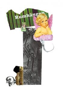 Rumhängen  29,4 x 42,4 cm, Collage 2006